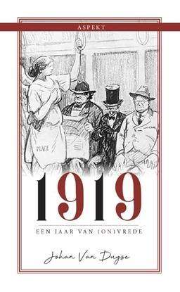 Afbeeldingen van 1919, een jaar van (on)vrede