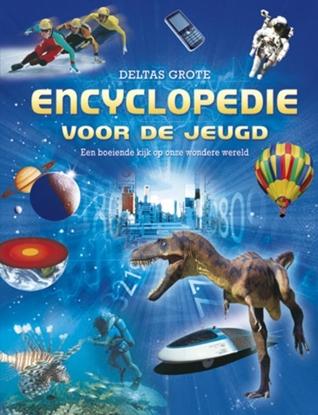 Afbeeldingen van Deltas grote encyclopedie voor de jeugd