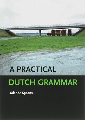 Afbeeldingen van A Practical Dutch Grammar