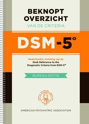 Afbeeldingen van Beknopt overzicht van de criteria DSM-5 Bureau-editie