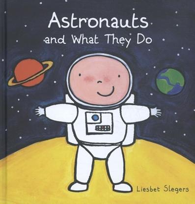 Afbeeldingen van Astronauts and What They Do