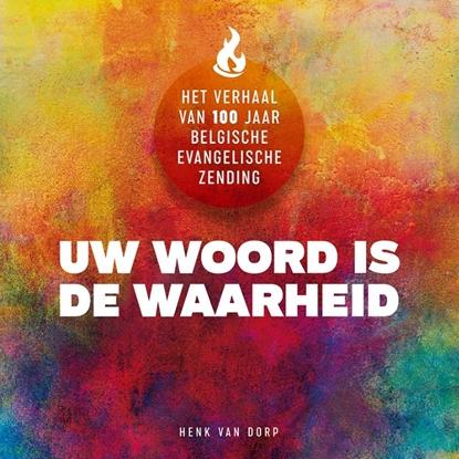 Afbeeldingen van UW WOORD IS DE WAARHEID