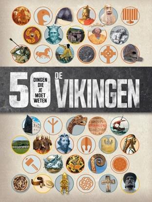 Afbeeldingen van 50 dingen die je moet weten De Vikingen