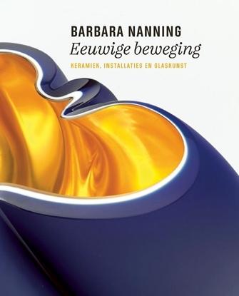 Afbeeldingen van Barbara Nanning - Eeuwige beweging