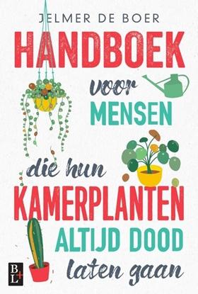 Afbeeldingen van Handboek voor mensen die hun kamerplanten altijd dood laten gaan
