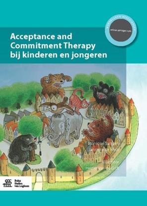 Afbeeldingen van Acceptance and commitment therapy bij kinderen en jongeren
