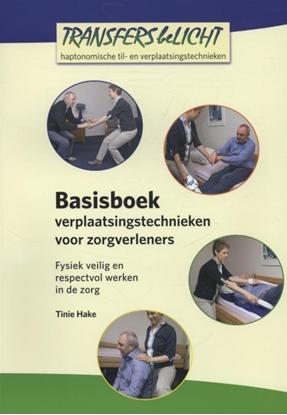 Afbeeldingen van Basisboek verplaatsingstechnieken voor zorgverleners