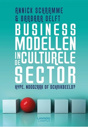 Afbeeldingen van Businessmodellen in de culturele sector