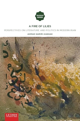Afbeeldingen van Iranian Studies Series A Fire of Lilies