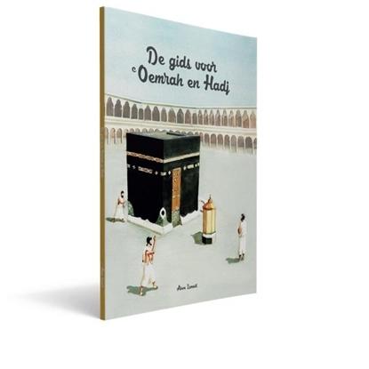 Afbeeldingen van De Gids voor Oemrah en Hadj