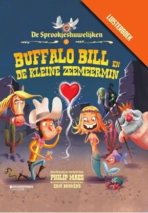 Afbeeldingen van De Sprookjeshuwelijken Buffalo Bill en de kleine zeemeermin met luisterboek