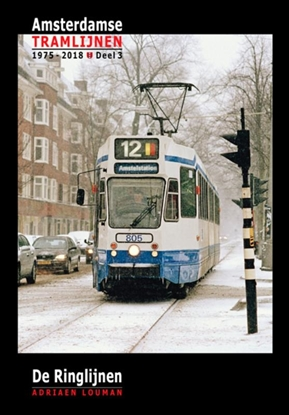 Afbeeldingen van Amsterdamse tramlijnen 1975 - 2018 De Ringlijnen