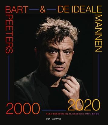 Afbeeldingen van Bart Peeters & De Ideale Mannen 2000-2020