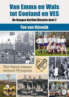 Afbeeldingen van De Haagse Korfbal Historie Van EMMA en Wals tot Coeland en VES