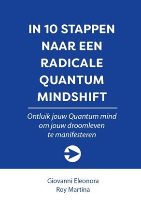 Afbeeldingen van 10 stappen boekenserie In 10 stappen naar een radicale Quantum Mindshift