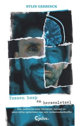 Afbeeldingen van Tussen hoop en hersenletsel