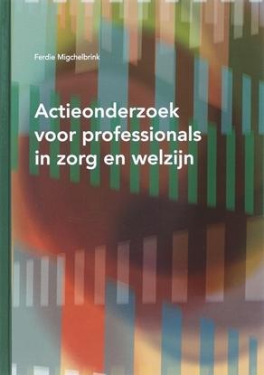 Afbeeldingen van Actieonderzoek voor professionals in zorg en welzijn