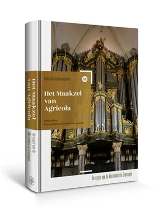 Afbeeldingen van Nederlandse orgelmonografieen Het Maakzel van Agricola