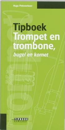 Afbeeldingen van Tipboek trompet en trombone, bugel en kornet
