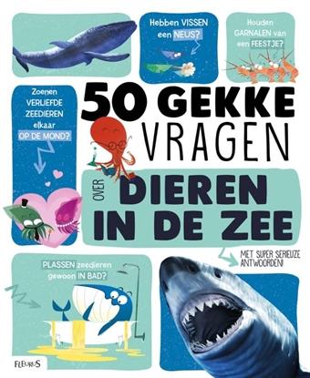 Afbeeldingen van 50 gekke vragen 50 gekke vragen over dieren in de zee