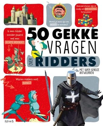Afbeeldingen van 50 gekke vragen 50 gekke vragen over ridders