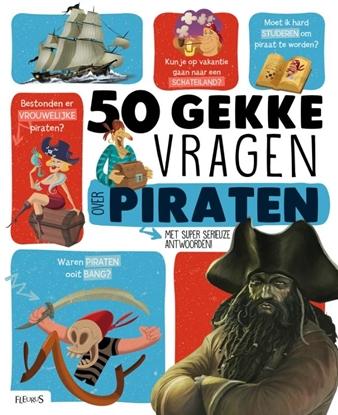 Afbeeldingen van 50 gekke vragen 50 gekke vragen over piraten