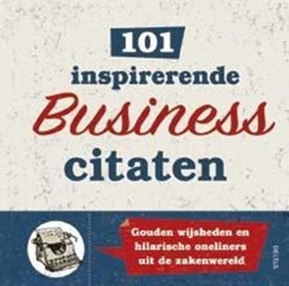Afbeeldingen van 101 inspirerende business-citaten