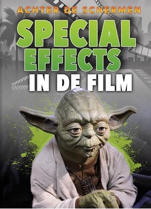 Afbeeldingen van Achter de schermen Special effects in de film