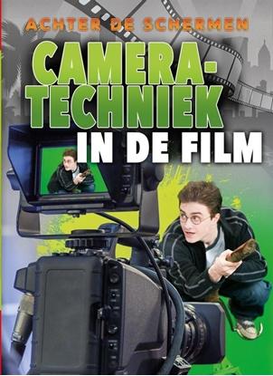 Afbeeldingen van Achter de schermen Camera-technieken in de film