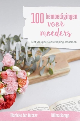 Afbeeldingen van 100 bemoedigingen voor moeders
