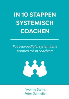 Afbeeldingen van 10 stappen boekenserie In 10 stappen systemisch coachen