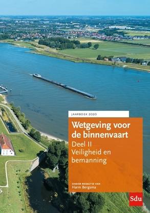 Afbeeldingen van Wetgeving voor de binnenvaart Deel II. Veiligheid en bemanning, Jaarboek 2020
