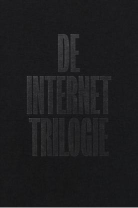 Afbeeldingen van De Internet Trilogie