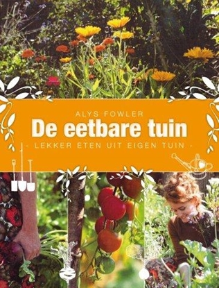 Afbeeldingen van De eetbare tuin