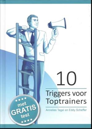 Afbeeldingen van Triggers voor Professionals 10 Triggers voor toptrainers