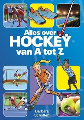 Afbeeldingen van Alles over hockey van A tot Z
