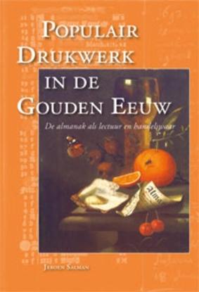 Afbeeldingen van Bijdragen tot de Geschiedenis van de Nederlandse Boekhandel. Nieuwe Reeks Populair drukwerk in de Gouden Eeuw