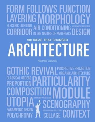 Afbeeldingen van 100 Ideas that Changed Architecture