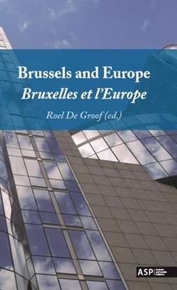 Afbeeldingen van Brussels and Europe - Bruxelles et l'Europe