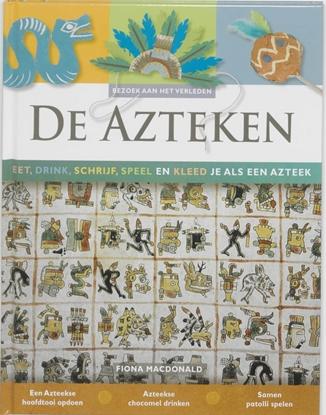 Afbeeldingen van Bezoek aan het verleden De Azteken