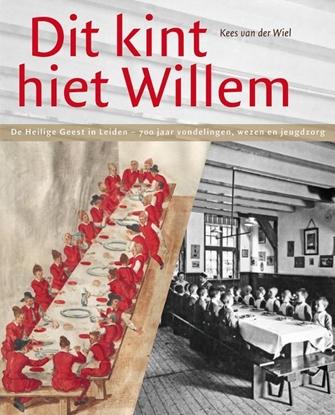 """Afbeeldingen van """"Dit kint hiet Willem"""""""