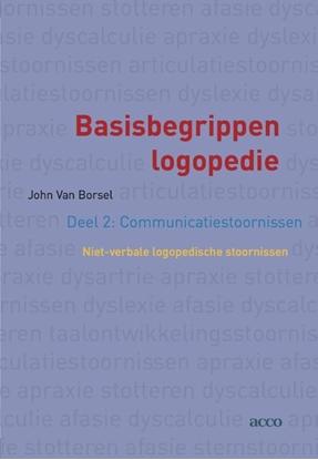 Afbeeldingen van Basisbegrippen logopedie deel 2: communicatiestoornissen