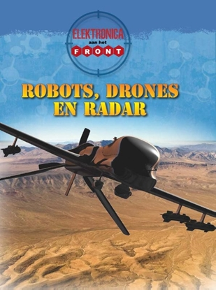 Afbeeldingen van Aan het front Robots, drones en radar