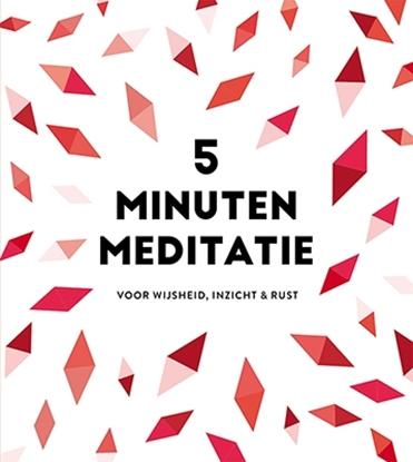 Afbeeldingen van 5 minuten meditatie - je dagelijkse dosis rust