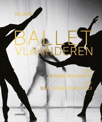 Afbeeldingen van 50 jaar Ballet Vlaanderen