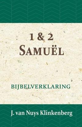 Afbeeldingen van De Bijbel door beknopte uitbreidingen en ophelderende aanmerkingen verklaard 1 & 2 Samuël