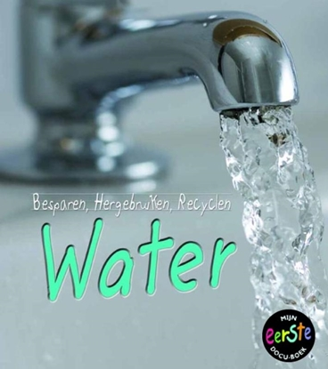 Afbeeldingen van Besparen, hergebruiken, recyclen Water