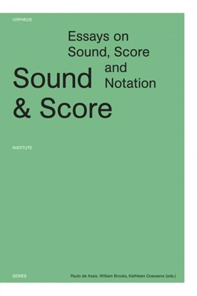 Afbeeldingen van Orpheus Institute Series Sound and score