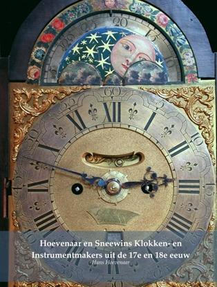 Afbeeldingen van Hoevenaar en Sneewins Klokken- en Instrumentmakers uit de 17e en 18e eeuw