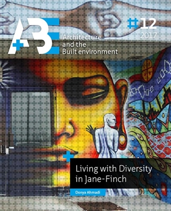 Afbeeldingen van A+BE Architecture and the Built Environment Living with diversity in Jane Finch